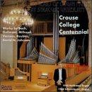 Crouse College Centennial-Orga
