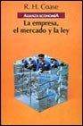 La empresa, el mercado y la ley / The company, the market and the law (Alianza Economia)