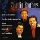 Gatlin Brothers - Greatest Hits by Gatlin Brothers