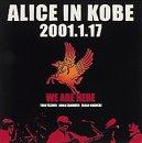 ALICE IN KOBE 2001.1.17 [DVD]
