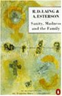 Sanity, Madness and the Family: Families of Schizophrenics (Penguin psychology)