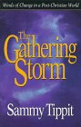 The Gathering Storm: Winds of Change in a Post-Christian World