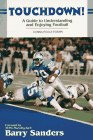 Touchdown!: A Guide to Understanding and Enjoying Football