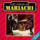 100 Aos De Mariachi Vol Ii