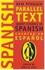 Short Stories in Spanish: New Penguin Parallel Text