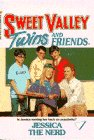 JESSICA THE NERD (Sweet Valley Twins)