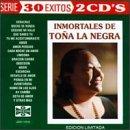 Inmortales De Tona La Negra