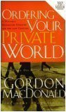 Ordering Your Private World - Man in the Mirror Edition - includes Study Guide【洋書】 [並行輸入品]