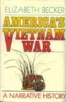 America's Vietnam War: A Narrative History