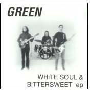 White Soul & Bittersweet EP by Green (1991-05-03)