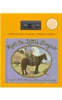 Roll On, Little Dogies: Songs & Activities for Young Cowpokers
