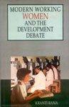 Modern Working Women and the Development Debate