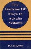 Doctrine of Maya in Advaita Vedante