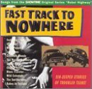 Fast Track to Nowhere by Various Artists (1994-08-09)
