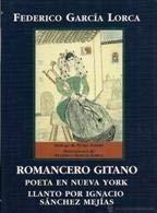 Romacero Gitano: Poeta En Nueva York : Llanto Por Ignacio : Sanchez Mejias