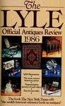 Lyle Official Antiques Review 1986