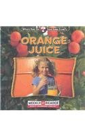 Orange Juice (Where Does Our Food Come From?)