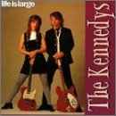 Life Is Large by The Kennedys (1998-04-29)