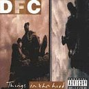 Things in Tha Hood by Dfc (1994-03-22)