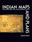 Download Indian Maps and Plans: From Earliest Times to the Advent of European Surveys 8185054584