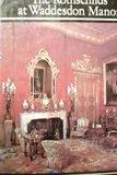 Rothschilds at Waddesdon Manor