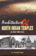 Architecture of North Indian Temples: 400-1100 AD