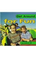 Get Around for Fun (Get Around Books)