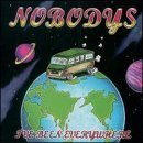 I've Been Everywhere by Nobodys