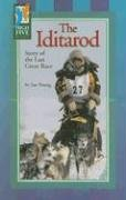 The Iditarod: Story of the Last Great Race (High Five Reading)
