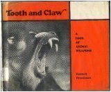 Download Tooth and Claw: A Look at Animal Weapons 0823404064