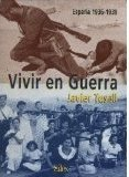 Vivir en guerra : España, 1936-1939