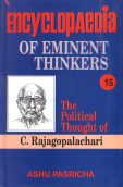 Encyclopaedia Eminent Thinkers: v. 15: The Political Thought of C. Rajagopalachari
