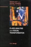 Class Analysis and Social Transformation (Sociology and Social Change)