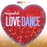 RAINBOW DANCE presents The Best of LOVE DANCE
