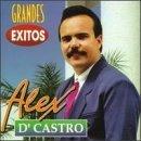 Grandes Exitos by Alex D'castro (1998-05-03)
