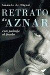 Retrato de Aznar/ Portrait of Aznar: Con Paisaje Al Fondo (Actualidad)