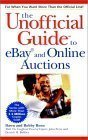 The Unofficial Guide to eBay and Online Auctions (Unofficial Guides)