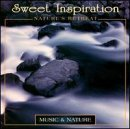 Sweet Inspiration: Nature's Retreat by Various Artists
