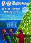 White House White-out (A to Z Mysteries)