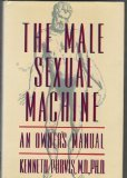 The Male Sexual Machine: An Owner's Manual