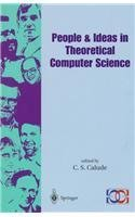 People & Ideas in Theoretical Computer Science (Springer Series in Discrete Mathematics and Theoretical Computer Science)