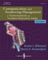 Download Communication and Swallowing Management of Tracheostomized and Ventilator Dependent Patients (Dysphagia Series) 0769302459