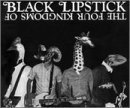 Four Kingdoms of Black Lipstick by Black Lipstick (2001-10-16)