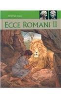 Download ECCE Romani 2: A Latin Reading Program 0133610918