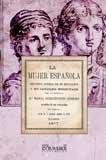 La mujer española : estudios acerca de su educación y sus facultades intelectuales