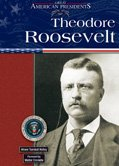 Theodore Roosevelt (Great American Presidents)