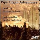 Bielawa: Pipe Organ Adventures (2000-10-24)