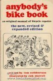 Anybody's Bike Book: The New Revised and Expanded Edition