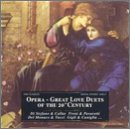 Opera: Great Love Duets of the 20th Cent