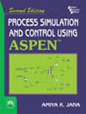Process Simulation And Control Using Aspen (TM): Second Edition
